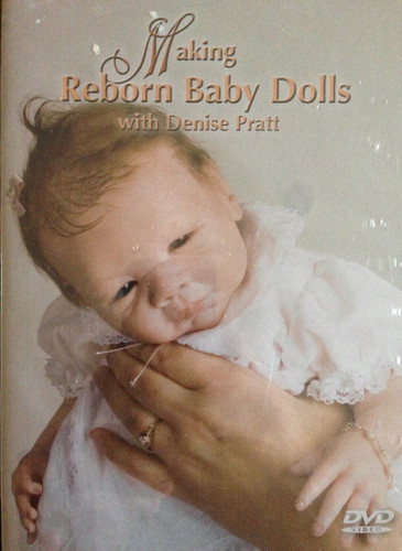 Making Reborn Baby Dolls DVD With Denise Pratt