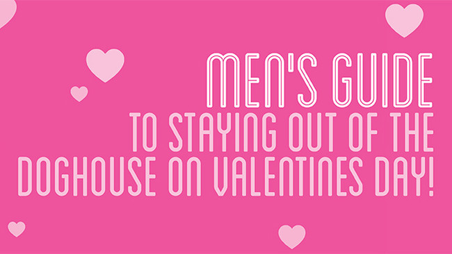 Men's Guide to Valentine's Day