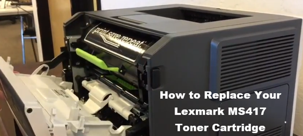 Lexmark MS417dn: How to Replace the Toner Cartridge