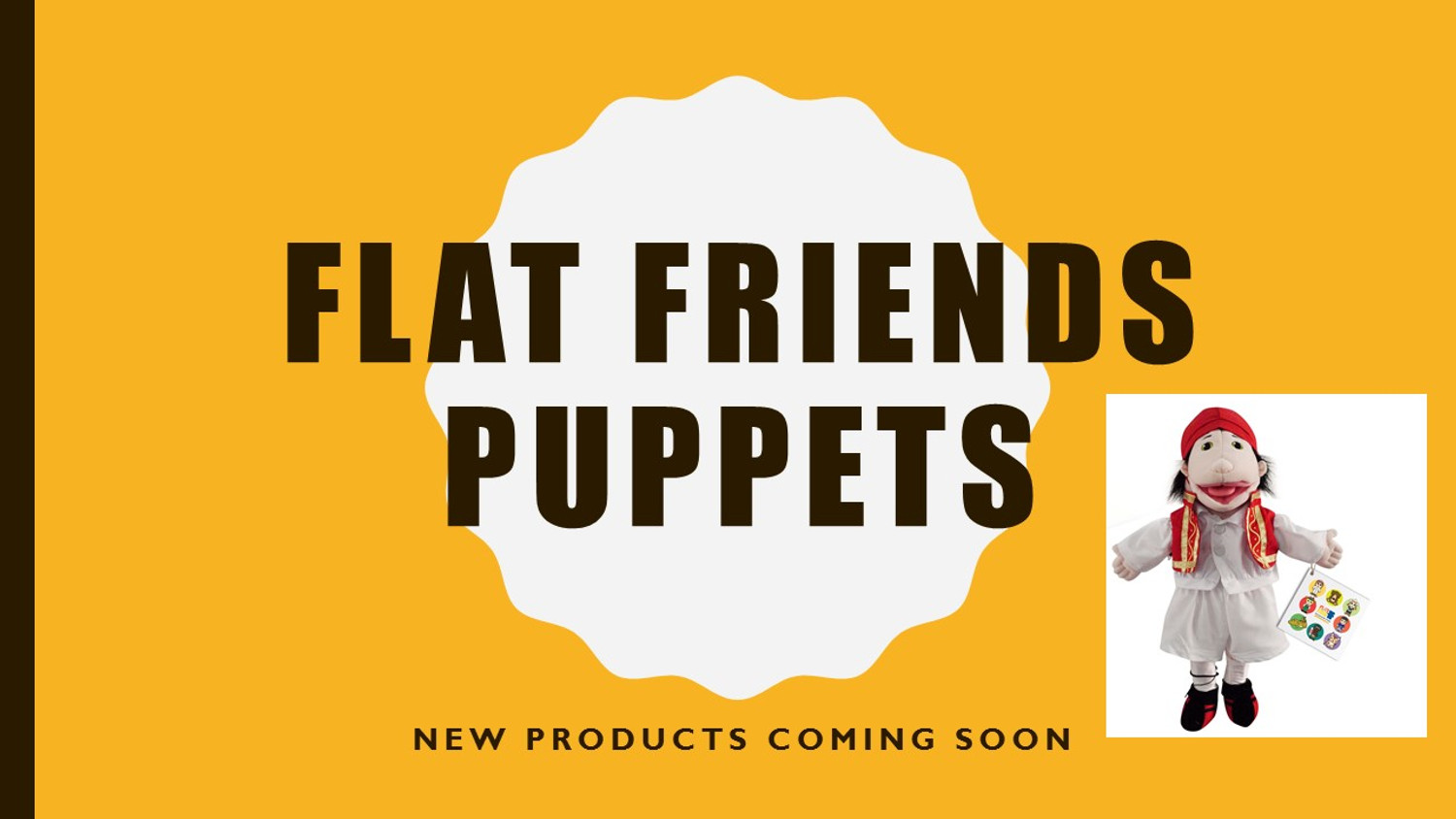 Flat Friends Puppets Now available
