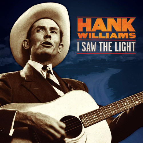 HANK WILLIAMS-I SAW THE LIGHT: THE UNRELEASED RECORDINGS - Vinyl LP-Brand New-Still Sealed