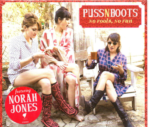 PUSS N BOOTS-No Fools, No Fun-CD-Brand New-Still Sealed