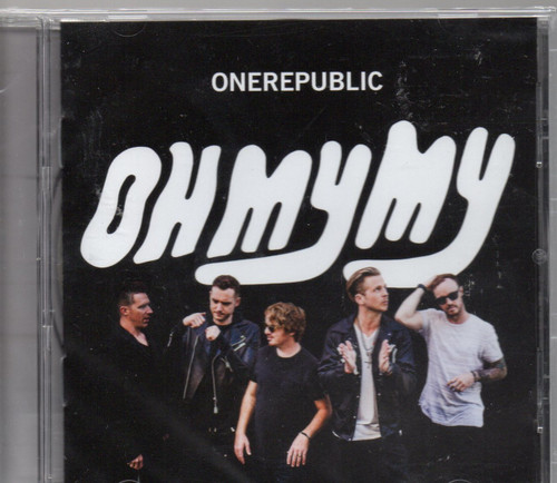 ONEREPUBLIC-Oh My My (4 Bonus Tracks) CD-Brand New-Still Sealed