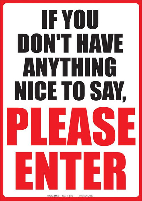 If You Do Not Have Anything Nice To Say-Tin Sign - 21CM X 29CM