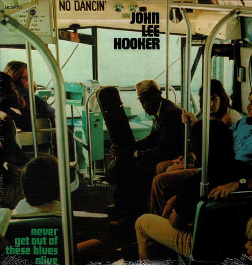 JOHN LEE HOOKER -Never Get Out Of These Blues Alive Vinyl LP-Brand New-Still Sealed