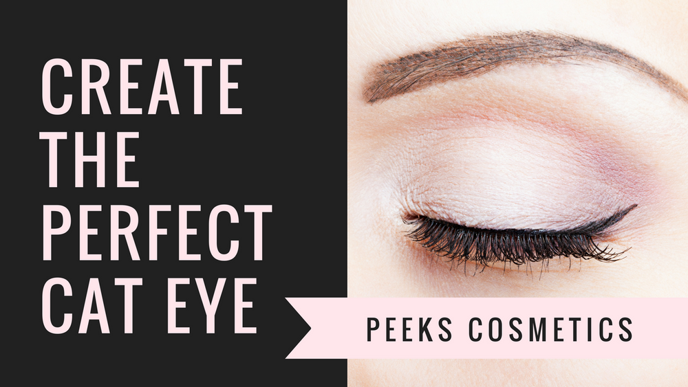 Create The Perfect Cat Eye with Peeks Cosmetics