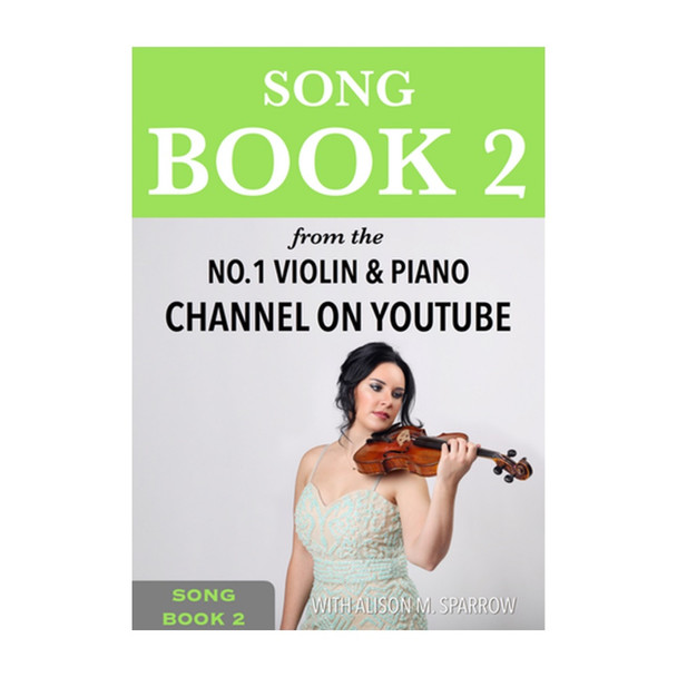 Learn To Play The Violin - SONG BOOK 2 | (Download Only)