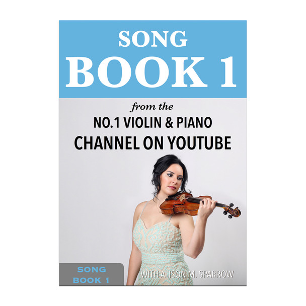 Learn To Play The Violin - SONG BOOK 1   Download Only