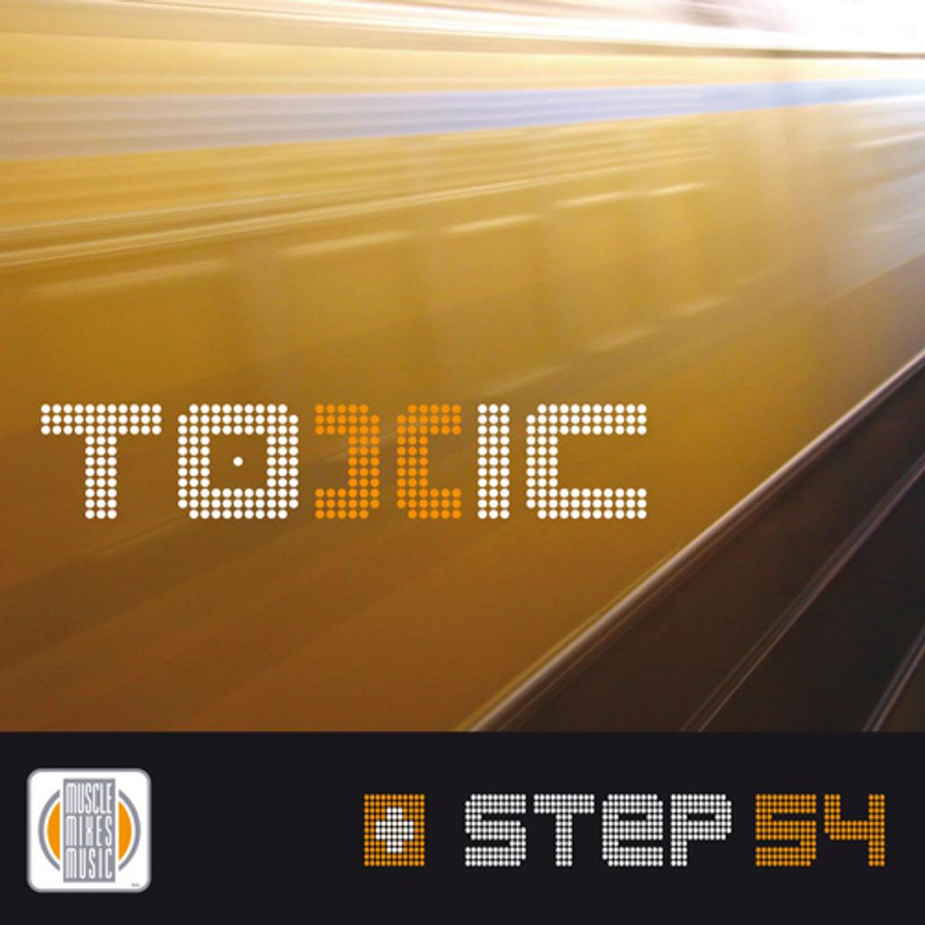 TOXIC - Step 54