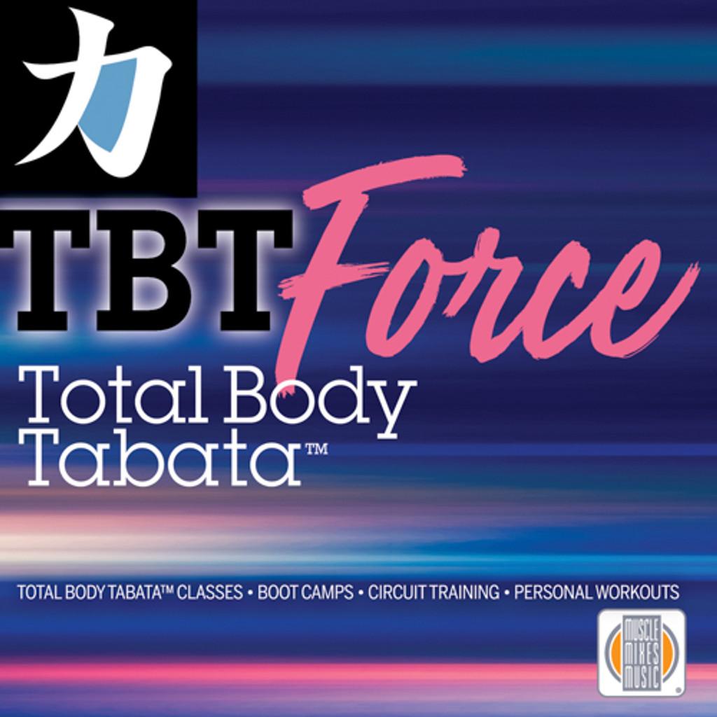 Total Body Tabata, FORCE