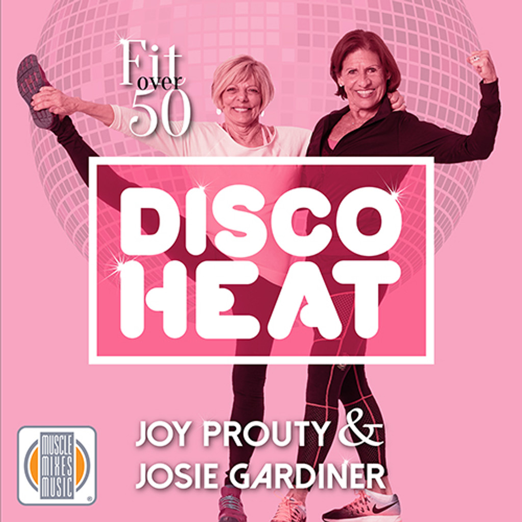 Fit Over 50: Disco Heat
