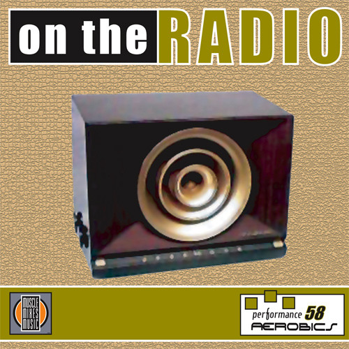 ON THE RADIO- Performance Aerobics 58