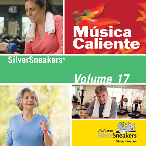 MUSICA CALIENTE, SilverSneakers vol. 17