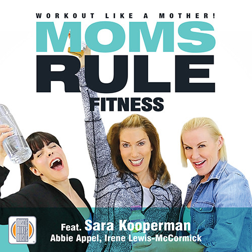 MOMS RULE FITNESS, Workout like a mother ! - CD