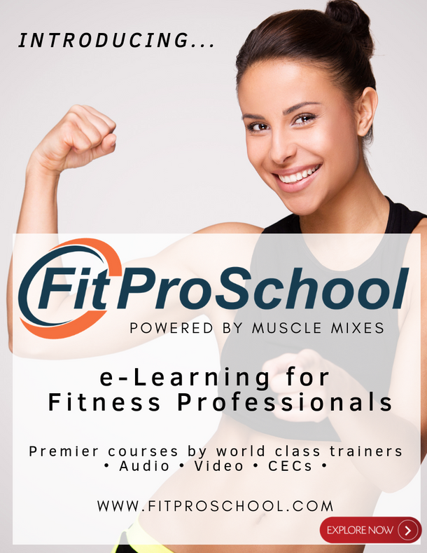 Introducing! Fit Pro School powered by Muscle Mixes