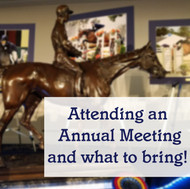 Attending an Annual Meeting - and What to Bring!