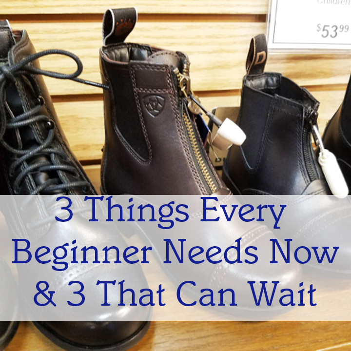 3 Things Every Beginner Rider Needs Now, and 3 That Can Wait