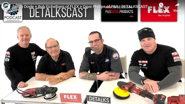 Renny Doyle + Bob Eichelberg of FLEX + Dave Phillips of P&S | DETALKSCAST