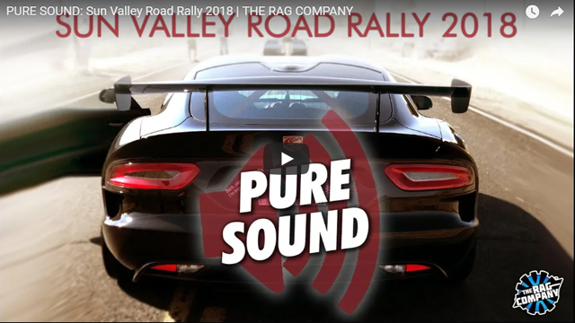 PURE SOUND: Sun Valley Road Rally 2018   THE RAG COMPANY