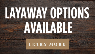 Layaway Options Available - Learn More