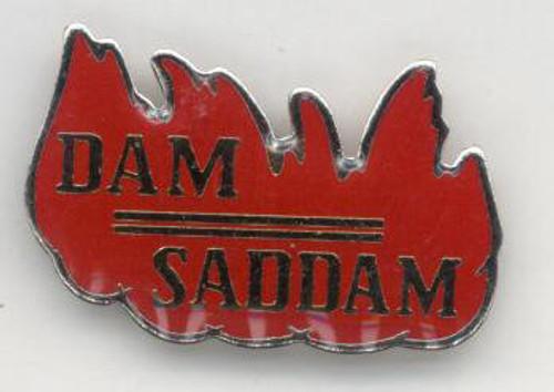 Dam Saddam Lapel Pin