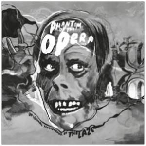 THE LAZE The Phantom Of The Opera (1925 Motion Picture Soundtrack) CS