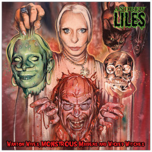 ANDREW LILES Wanton Wives, Monstrous Maidens and Wicked Witches (Pink Vinyl W/Red And Green) LP