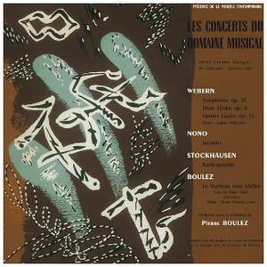 WEBERN/NONO/STOCKHAUSEN/BOULEZ Le Concerts du Domaine Musical 1956 LP