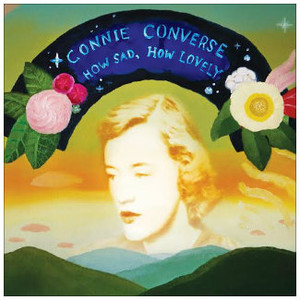 CONNIE CONVERSE How Sad How Lovely LP