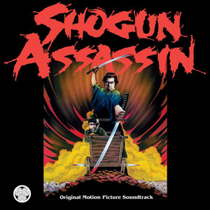 THE WONDERLAND PHILHARMONIC Shogun Assassin Original Motion Picture Soundtrack LP