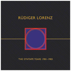 RUDIGER LORENZ The Syntape Years 1981-1983 5LP BOX
