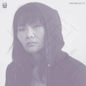 OKKYUNG LEE Ghil LP