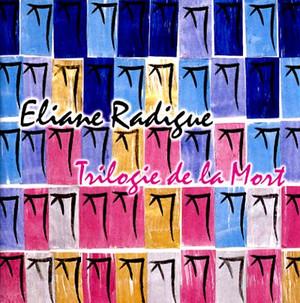 ELIANE  RADIGUE Triologie de la Mort 3CD