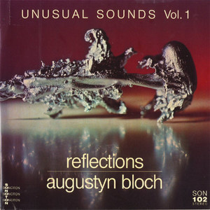 AUGUSTYN BLOCH Unusual Sounds: Reflections / The Brain 2CD-R