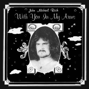 JOHN MICHAEL ROCH With You in My Arms LP