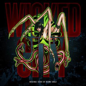 OSAMA SHOJI Wicked City (Original 1987 Anime Soundtrack) (Wicked Green Vinyl) LP