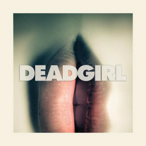 JOSEPH BAUER Deadgirl (Original Theatrical Score) LP