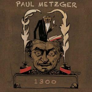 PAUL METZGER 1300 LP