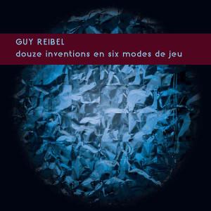 GUY REIBEL Douze Inventions en Six Modes de Jeu LP