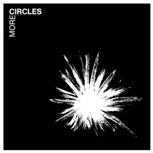 CIRCLES More Circles LP