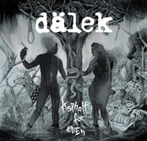DÄLEK Asphalt For Eden LP