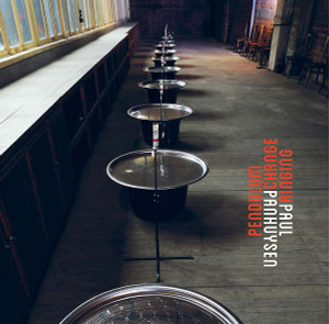 PAUL PANHUYSEN: Pendulum Change Ringing LP