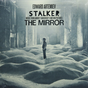 EDWARD ARTEMIEV: Stalker/The Mirror: Music from Andrey Tarkovsky's Motion Pictures LP