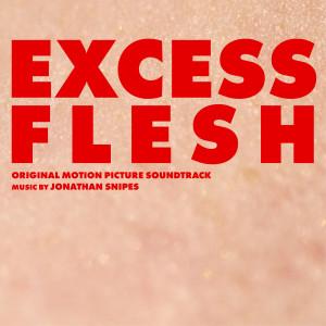 JONATHAN SNIPES: Excess Flesh (Original Motion Picture Soundtrack) CD
