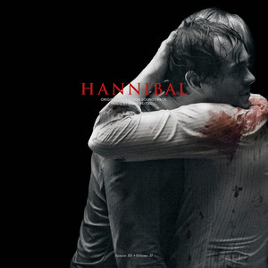 BRIAN REITZELL: Hannibal Season 3 Volume 2 (Original Soundtrack) (Colored Vinyl) 2LP