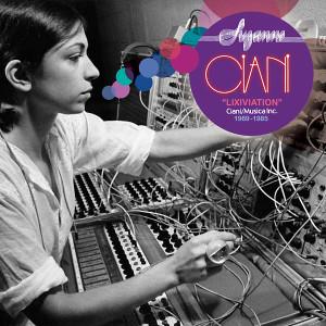 SUZANNE CIANI: Lixiviation - Ciani/Musica Inc. 1969-1985 CD