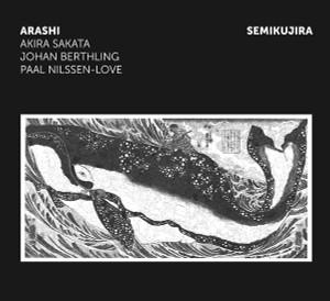 ARASHI - SAKATA/BERTHLING/NILSSEN-LOVE: Semikujira LP