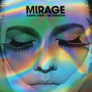 JOSEFIN OHRN + THE LIBERATION: Mirage LP