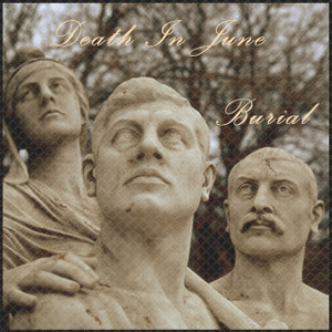 DEATH IN JUNE: Burial LP