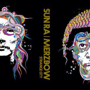 SUN RA/MERZBOW: Strange City LP